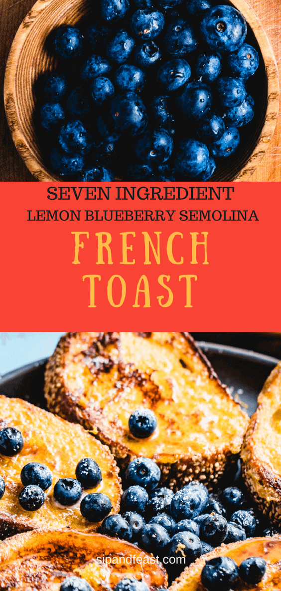 Easy 7 ingredient semolina french toast with lemon zest blueberries and powdered sugar. #frenchtoast #blueberries #semolina #lemon #breakfast #brunch #brunchrecipes #yummy