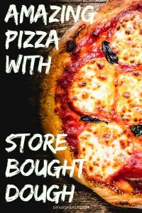 Store bought pizza dough Pinterest image.