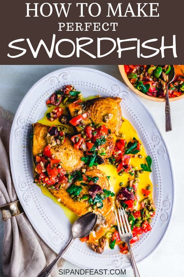 Delicious Italian fish recipe of pan seared swordfish with olives and capers is super easy to make for a weeknight meal.  The whole recipe can be finished in under 30 minutes. #garlicky #Sicilian #Mediterranean #Italian #seafood #weeknight