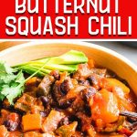 Roasted poblano butternut squash chili recipe Pinterest image.