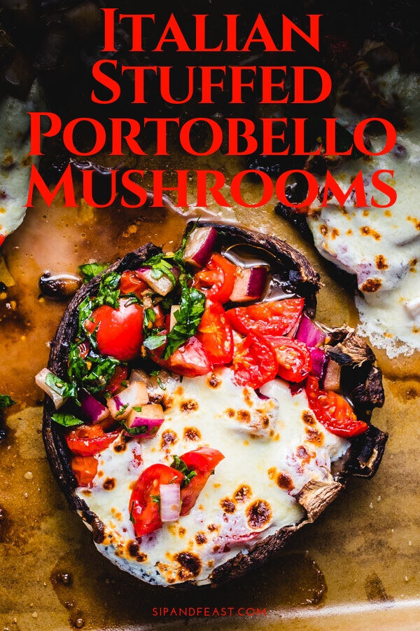 Easy Italian recipe that you can make in 30 minutes!  Baked portobello mushrooms are stuffed with balsamic tomatoes, garlic, red onions, and parsley then topped with fresh mozzarella and finished in the oven.  An awesome appetizer, or double it up for a great weeknight meal. #Italianrecipes #bruschetta #portobello #mushrooms #mozzarella #appetizers