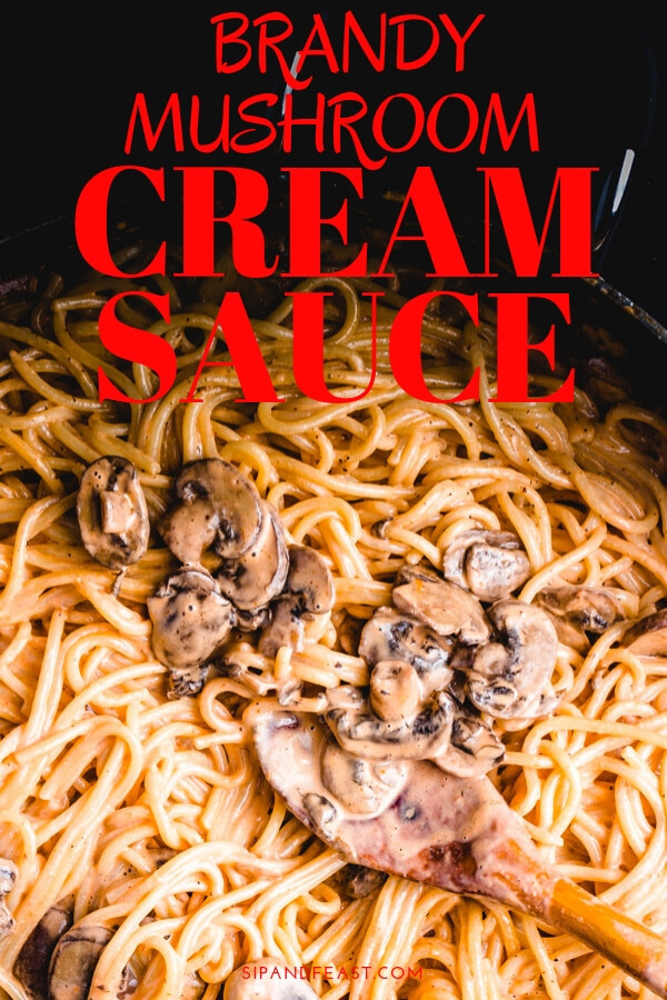 Super quick comfort food recipe.  This mushroom brandy cream sauce pasta makes the perfect weeknight meal and only has a few ingredients. #pastarecipe #comfortfoodrecipe #creamsauce #italianrecipe #quickrecipe #easyrecipe