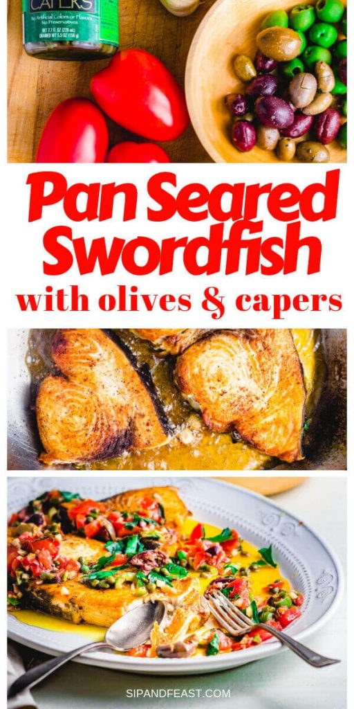 Pan seared swordfish with olives and capers Pinterest image.