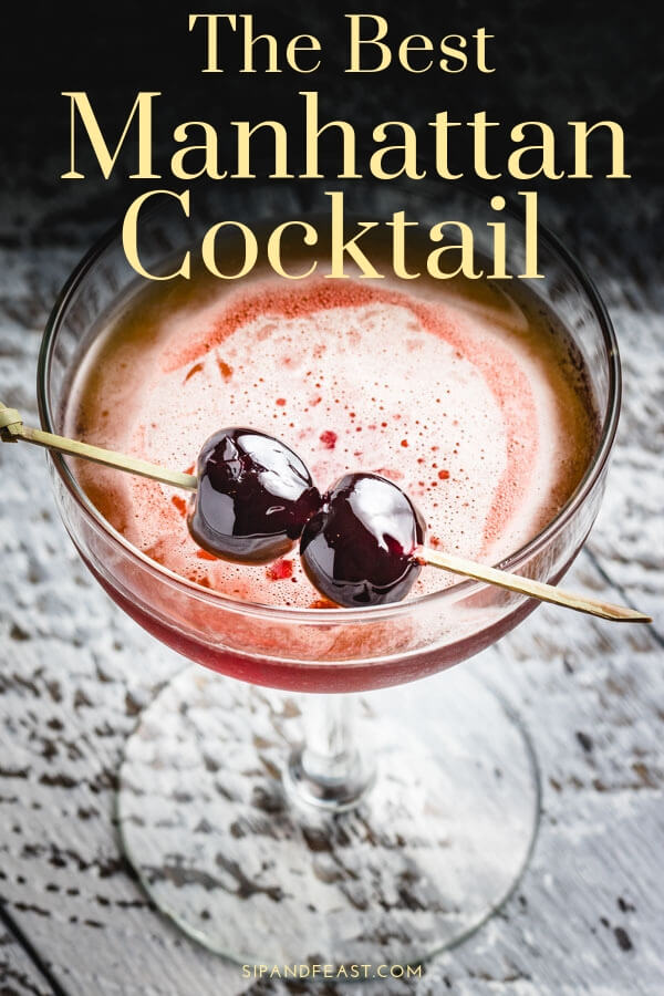 The Perfect Manhattan Cocktail recipe!  Opting for rye over bourbon, sweet vermouth and amarena cherries.  Now is the time to make this classic New York City cocktail. #whiskey #cocktails #drinkrecipes #cocktailrecipes #manhattan