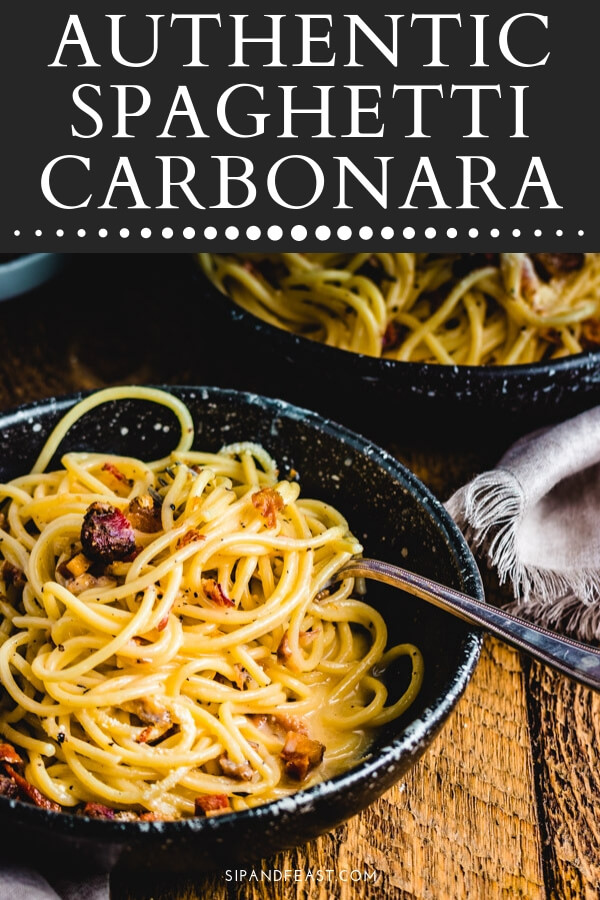 Authentic Spaghetti Carbonara is such a heart warming comfort food dish.  Super easy to make with only 4 ingredients.  This easy pasta recipe will surely become a family favorite.  #sipandfeast #carbonara #allacarbonara #pastarecipe #italianrecipe #guanciale #pancetta